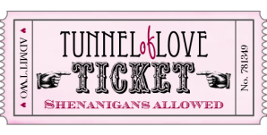 Tunnel Of Love Ticket Pink